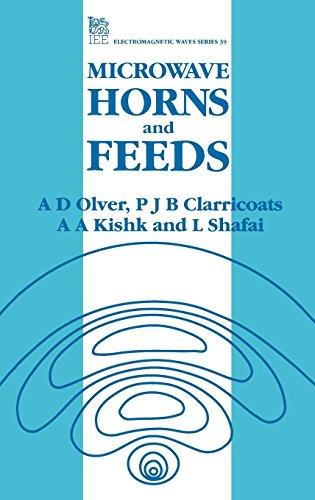 Microwave Horns and Feeds: Olver, A. D./ Clarricoats, P. J. B./ Kishk, A. A./ Shafai, L.