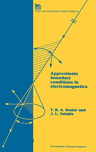 9780852968499: Approximate Boundary Conditions in Electromagnetics (Ieee Electromagnetic Waves Series)