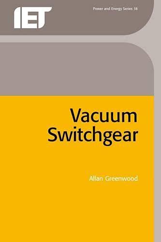 9780852968550: Vacuum Switchgear (Energy Engineering)