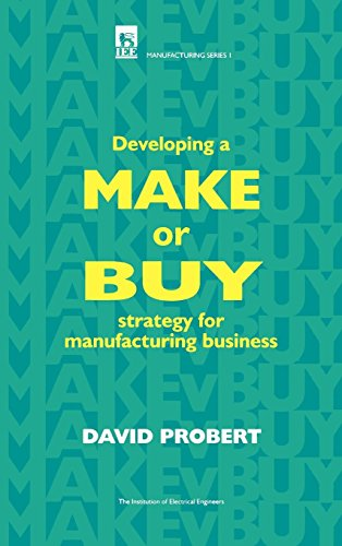 9780852968635: Developing a Make or Buy Strategy for Manufacturing Business