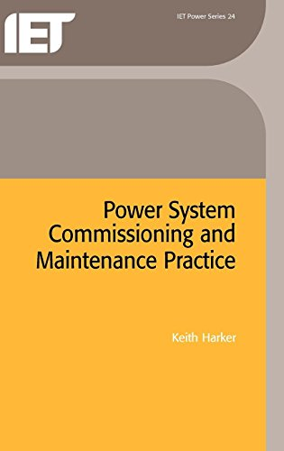 9780852969090: Power System Commissioning and Maintenance Practice (Iet Power)