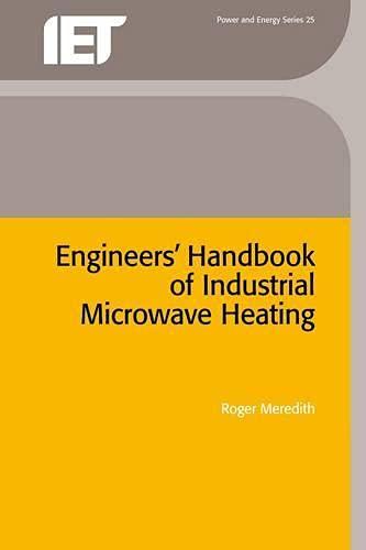 Engineers' Handbook of Industrial Microwave Heating (IEE: Meredith, R.J.
