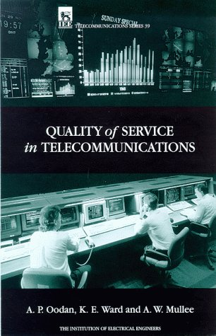 9780852969199: Quality of Service in Telecommunications (Iee Telecommunications Series 39)