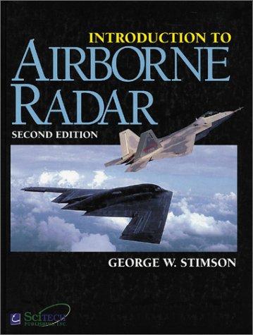 Introduction to Airborne Radar (IEE Radar Series): Stimson, George W.