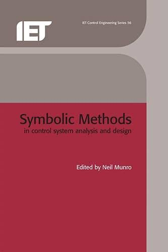 9780852969434: Symbolic Methods in Control System Analysis and Design (I E E Control Engineering Series)
