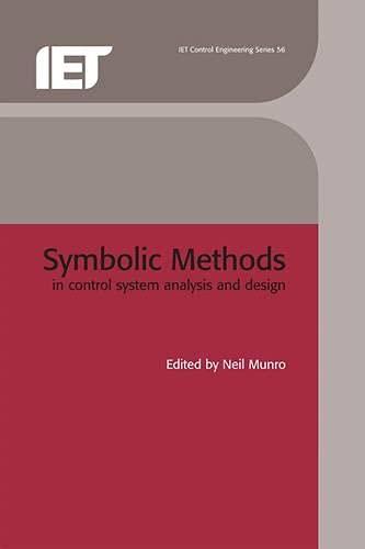 9780852969434: Symbolic Methods in Control System Analysis