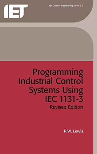 9780852969502: Programming Industrial Control Systems Using IEC 1131-3 (Control, Robotics and Sensors)