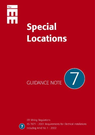 9780852969953: Guidance Note 7: Special Locations (IEE Guidence Notes) (IEE Wiring Regulations) (No 7)