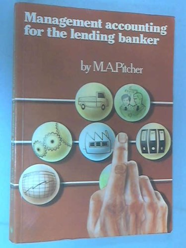 9780852970478: Management Accounting for the Lending Banker
