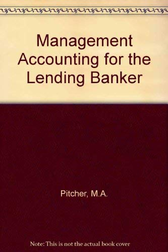 9780852970508: Management Accounting for the Lending Banker