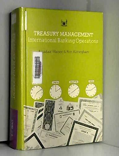 9780852971420: Treasury Management: International Banking Operations