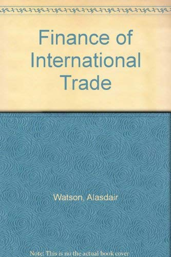 Finance of International Trade: Watson, Alasdair