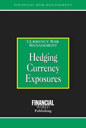 9780852974384: Hedging Currency Exposures: Currency Risk Management
