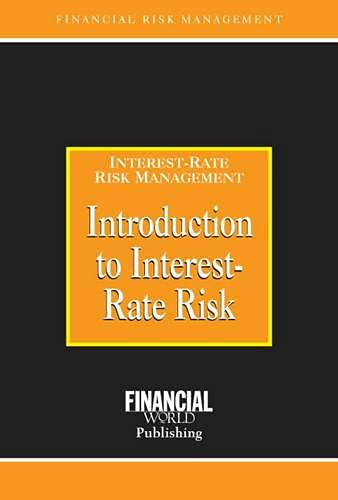 9780852974391: Introduction to Interest-Rate Risk (Risk Management Series)
