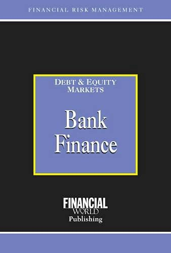 9780852974582: Bank Finance: Debt Equity Markets (Business & Economics)