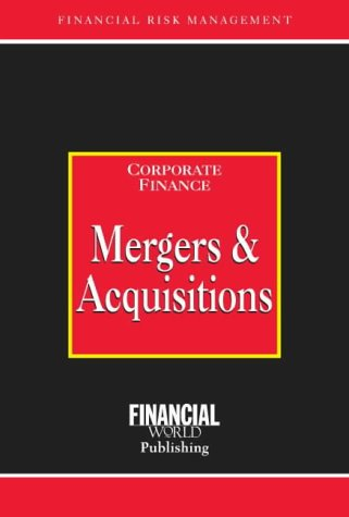 9780852974605: Mergers and Acquisitions (Risk Management Series: Corporate Finance)