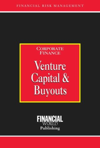 9780852974612: Venture Capital and Buyouts (Corporate Finance)