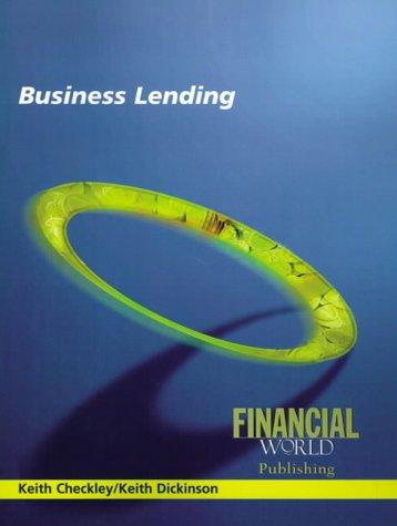 Business Lending: Dickinson, Keith; Checkley, Keith