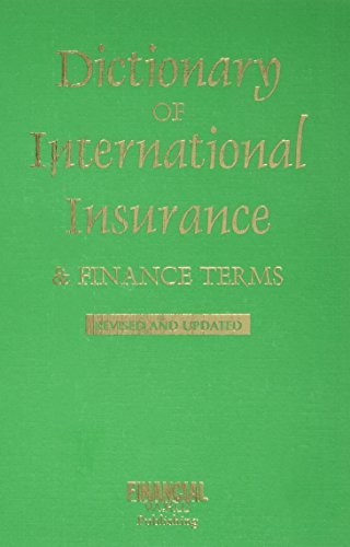 9780852976319: Dictionary of International Insurance and Finance Terms (International Dictionary Series)