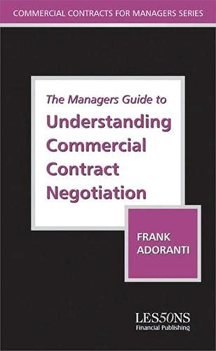9780852977200: The Manager's Guide to Understanding Commercial Contract Negotiation (Commercial Contracts for Managers Series)