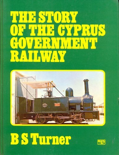 9780852984086: Story of the Cyprus Government Railway