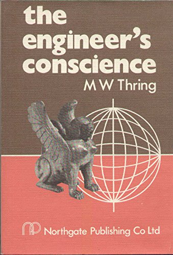 The Engineer's Conscience: M.W. Thring