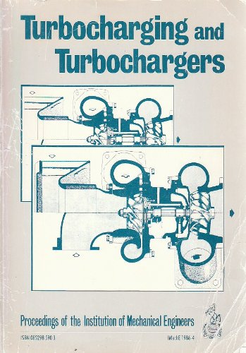 9780852985908: Turbocharging and Turbochargers 1986: Conference Proceedings (IMechE Conference Publications)