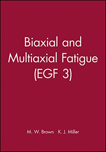 Biaxial and Multiaxial Fatigue (Hardback)