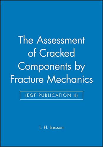 9780852986776: The Assessment of Cracked Components by Fracture Mechanics (EGF Publication 4) (Egf, 4)
