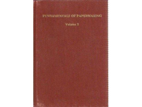 9780852987063: Fundamentals of Papermaking (3 Volume Set)