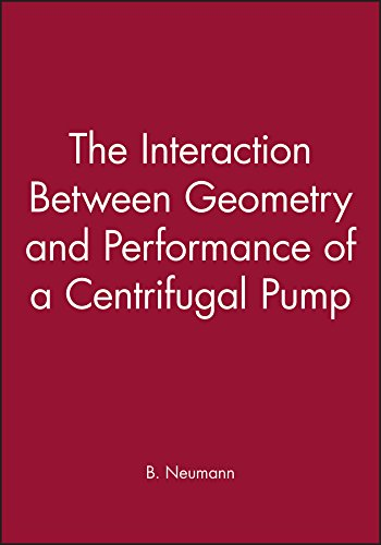 9780852987551: The Interaction Between Geometry and Performance of a Centrifugal Pump