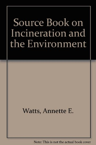 9780852988107: Source Book on Incineration and the Environment