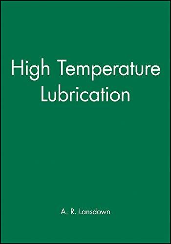 High Temperature Lubrication: A R Lansdown