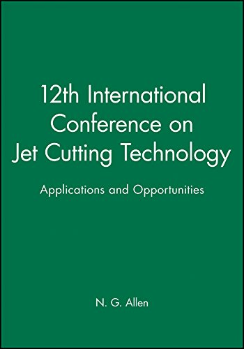 12th International Conference on Jet Cutting Technology (Hardback): N.G. Allen