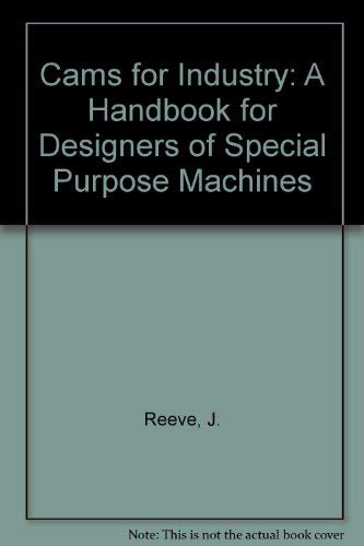 9780852989609: Cams for Industry: A Handbook for Designers of Special Purpose Machines