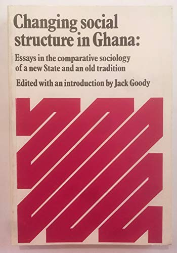 9780853020417: Changing Social Structure in Ghana