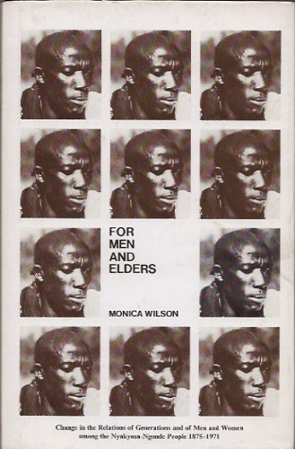 9780853020554: For Men and Elders: Change in the Relations of Generations and of Men and Women Among the Nyakyusa-Ngonde People, 1875-1971