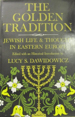 9780853030010: The golden tradition: Jewish life and thought in Eastern Europe