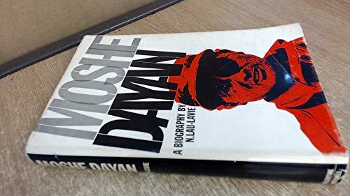Moshe Dayan A Biography: Lau-Lavie, Naphtali