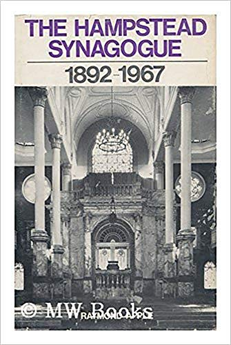 9780853030515: The Hampstead Synagogue 1892-1967