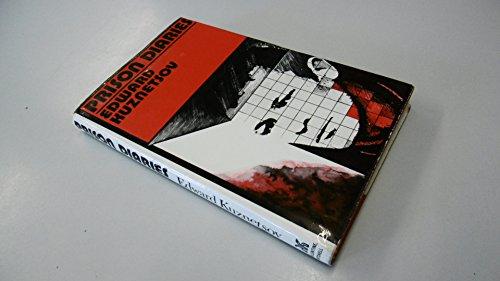 Prison Diaries: Kuznetsov Edward