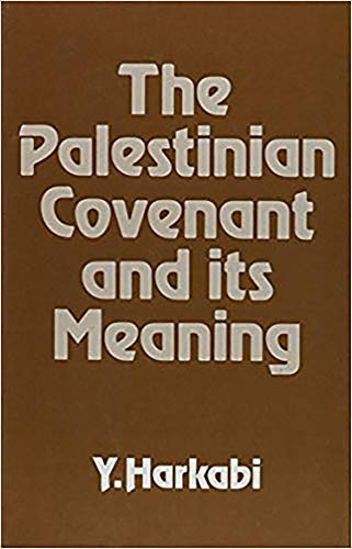 9780853032007: The Palestinian Covenant and Its Meaning