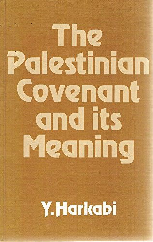 9780853032014: Palestinian Covenant and Its Meaning.
