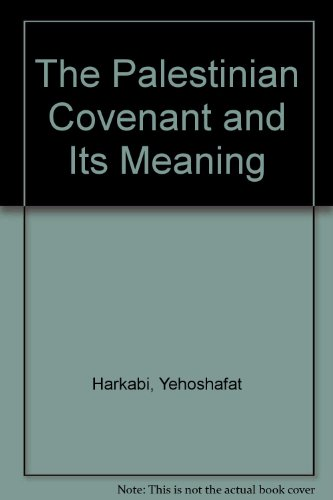 9780853032052: The Palestinian Covenant and Its Meaning