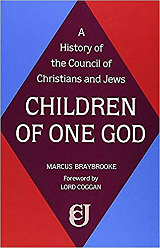 Children of One God: A History of: Marcus Braybrooke