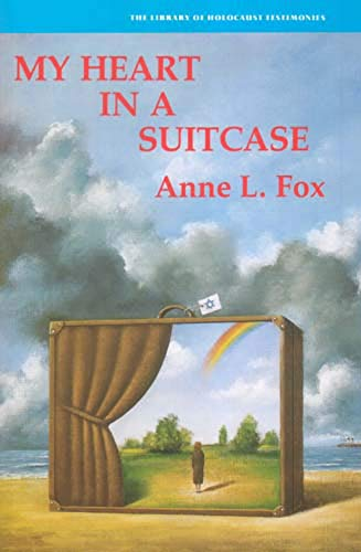 My Heart In A Suitcase - The library of holocaust testimonies Story of a child, uprooted from a loving and protected home, who was sent to strangers in a strange country to fend for herself. In this memoire Anne L. Fox wrote about her childhood in Nazi Germany and her subsequent departure to England with the KIndertransport - Fox, Anne L.