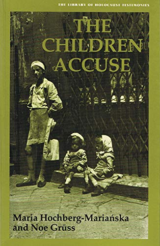 The Children Accuse (Library of Holocaust Testimonies)