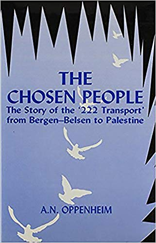 9780853033233: The Chosen People: The Story of the '222 Transport' From Bergen-Belse