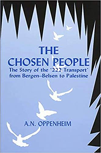 9780853033301: The Chosen People: The Story of the '222 Transport' From Bergen-Belse
