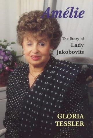 9780853033400: Amelie: The Story of Lady Jakobovits